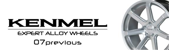 KENMEL 07previous ケンメル07プレヴィアス